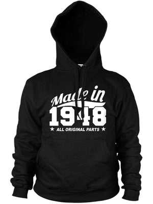 MADE IN 1948 ALL ORIGINAL PARTS HOODIE MENS WOMENS FUNNY BIRTHDAY COOL PRESENT
