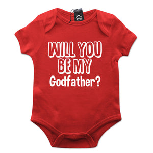 Will you be my GODFATHER Funny Babygrow Gift Baby Grow Suit Top New Born B11