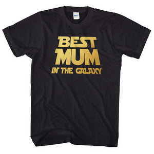 Best Mum In The Galaxy Mothers Day T Shirt Top Women Gift Present Idea Top Tee
