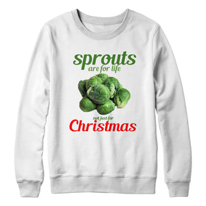 Sprouts Are For Life Not Just For Christmas Sweater Jumper