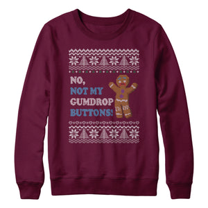 Not My Gumdrop Buttons Sweatshirt Gingerbread Man Christmas Jumper