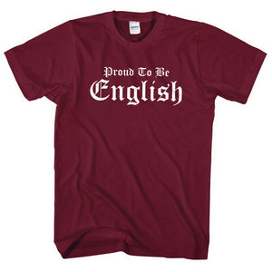 Proud to be English T Shirt Tee Men Women Kids St Georges Day Party England L37