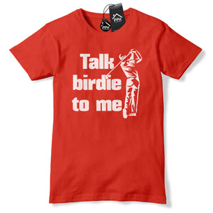 Talk Birdie To Me Funny Golf T Shirt Mens Birthday Gift Fathers Day Top Tee 647