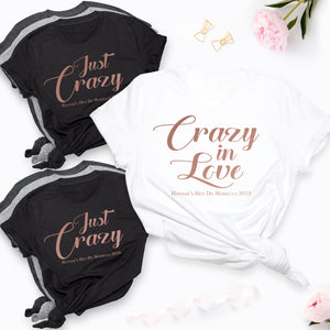 Crazy In Love Hen Party T-Shirts Personalised
