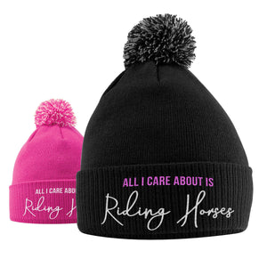 All I Care About Is Riding Horses Bobble Hat - Horse Riding Hat - Equestrian Accessories - Horse Gifts For Girls - Horse Loving Girls - Winter Beanie Hats For Girls - Horse Riding Presents Women