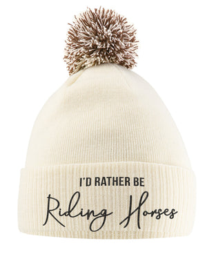 I'd Rather Be Riding Horses Hat - Bobble Beanie Hat - Horse Riding Gifts For Girls - Winter Beanie Hat With Horse Slogan Embroidered On The Front