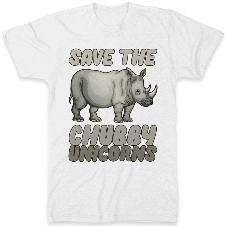# Save The Chubby Unicorns T Shirt - Parody Save The Rhinos Awareness Top - Funny Fat Unicorn Tee - Gift Idea for Unicorn or Rhino Lover
