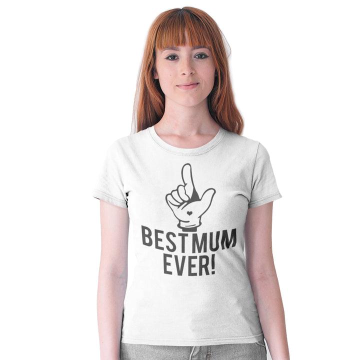 Best Mum Ever T Shirt - Gift For Mum on Mothers Day, Christmas or Birthday