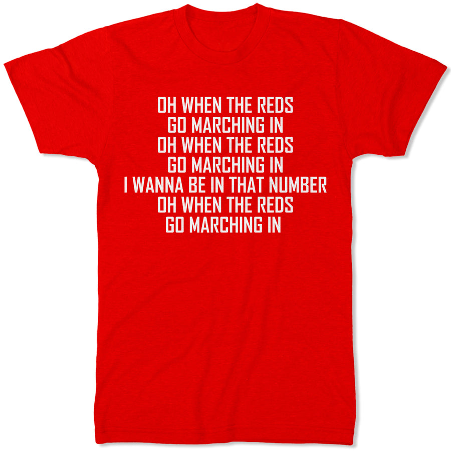 Oh When The Reds Go Marching In Liverpool T Shirt - Football Supporter Gift Idea