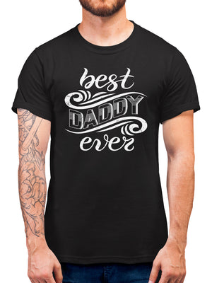 Best Daddy Ever Fathers Day T Shirt Gift Idea -  Present From Young Son or Daughter to Dad