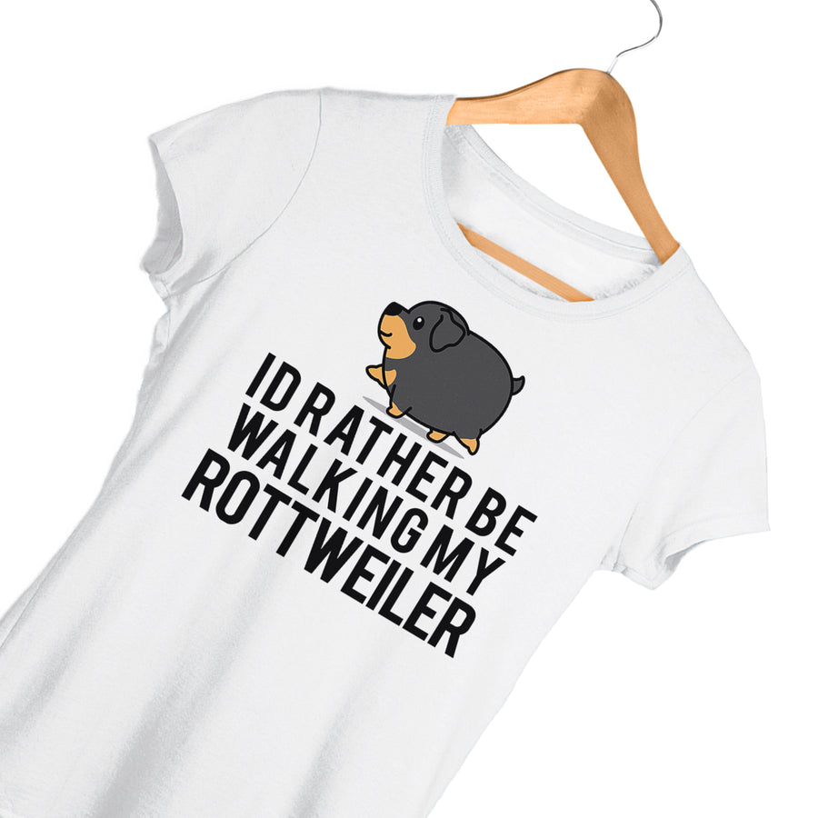 Id Rather Be Walking My Rottweiler Funny T Shirt - Gift Idea For Any Friend Or Family Member Who Owns A Dog