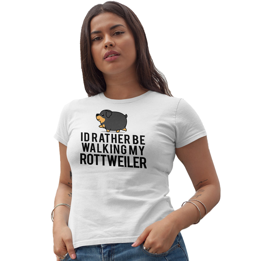 Id Rather Be Walking My Rottweiler Funny T Shirt - Gift Idea