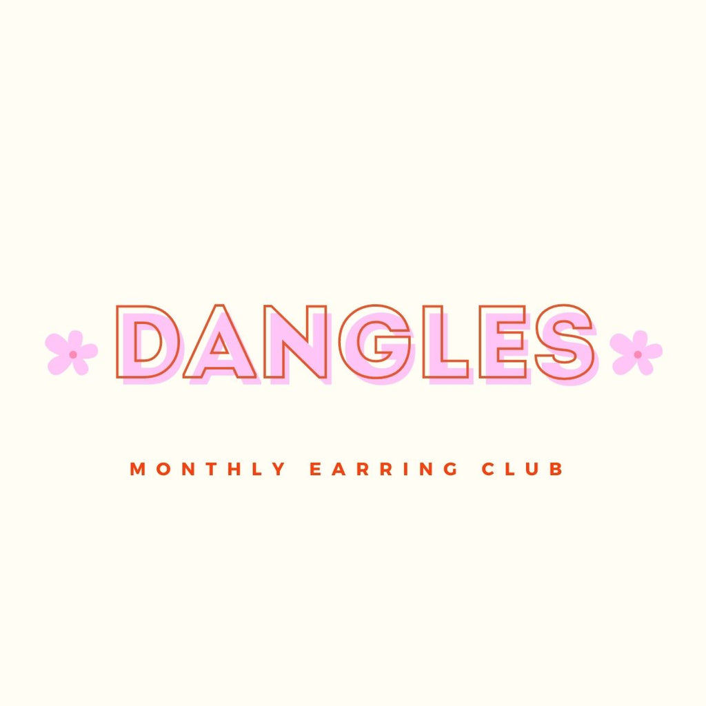 Monthly Earring Club - Dangles