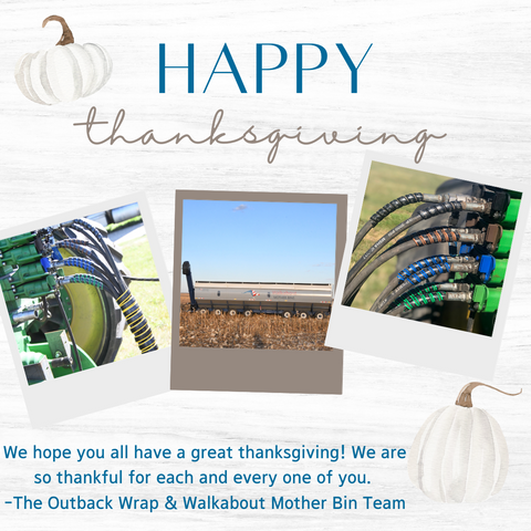 Outback Wrap Hydraulic Hose Markers & Walkabout Mother Bin Thanksgiving