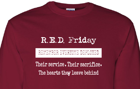 R.E.D. Friday Remember Everyone Deployed.. Long Sleeve