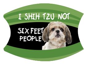 Mask  Six Feet People  I  Shih Tzu Not   *  Includes Shipping *