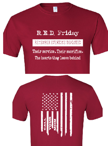 R.E.D. Friday Remember Everyone Deployed--Call Your Mom