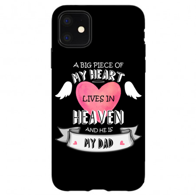 "owlcase ""A big piece of my heart lives in heaven and he is my dad "" for iphone 11/pro/max Cases"