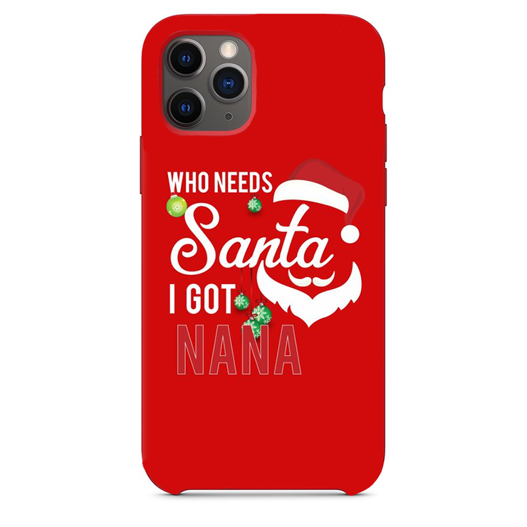 "owlcase ""who needs santa when you're got NANA "" for iphone 11/pro/max Cases"