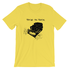 Load image into Gallery viewer, Killdozer Tread on Them - Short-Sleeve T-Shirt - Unisex