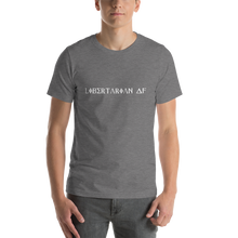 Load image into Gallery viewer, Libertarian AF  White text - Short-Sleeve T-Shirt - Unisex