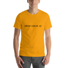 Load image into Gallery viewer, Libertarian AF - Short-Sleeve  T-Shirt - Unisex