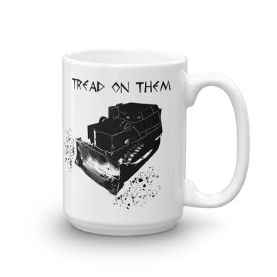 Killdozer Tread on them Mug
