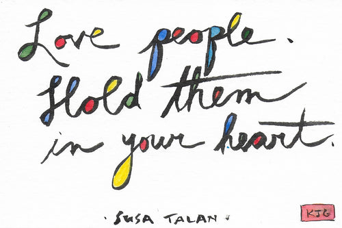 Love people. Hold them in your heart. (Sticky Label)