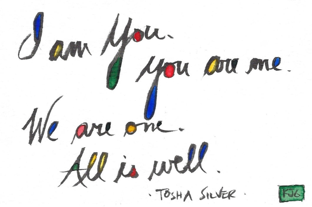 I am You :: You are Me :: We are One :: All is Well (Sticky Label)