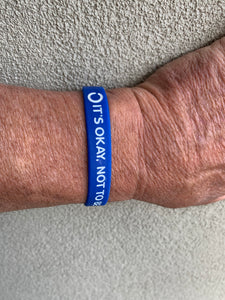 It's okay, not to be okay blue wristband
