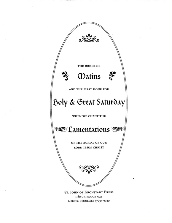 Music for Matins of Holy & Great Saturday: Lamentations