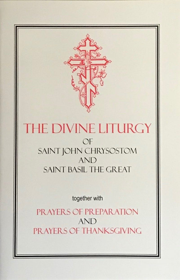 Divine Liturgy, with Preparation and Thanksgiving Prayers