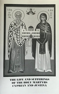 The Life and Sufferings of the Holy Martyrs Cyprian & Justina