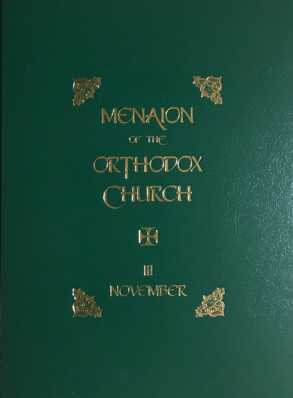 The Menaion of the Orthodox Church: November (III), 2nd edition