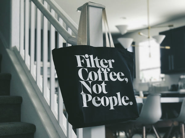 Department of Brewology Filter Coffee Not People Tote Bag