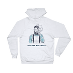 Unisex In Vape We Trust Fleece Hoodie