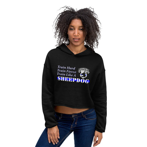 """Train Like A Sheepdog"" Sheepdog Style Crop Hoodie"