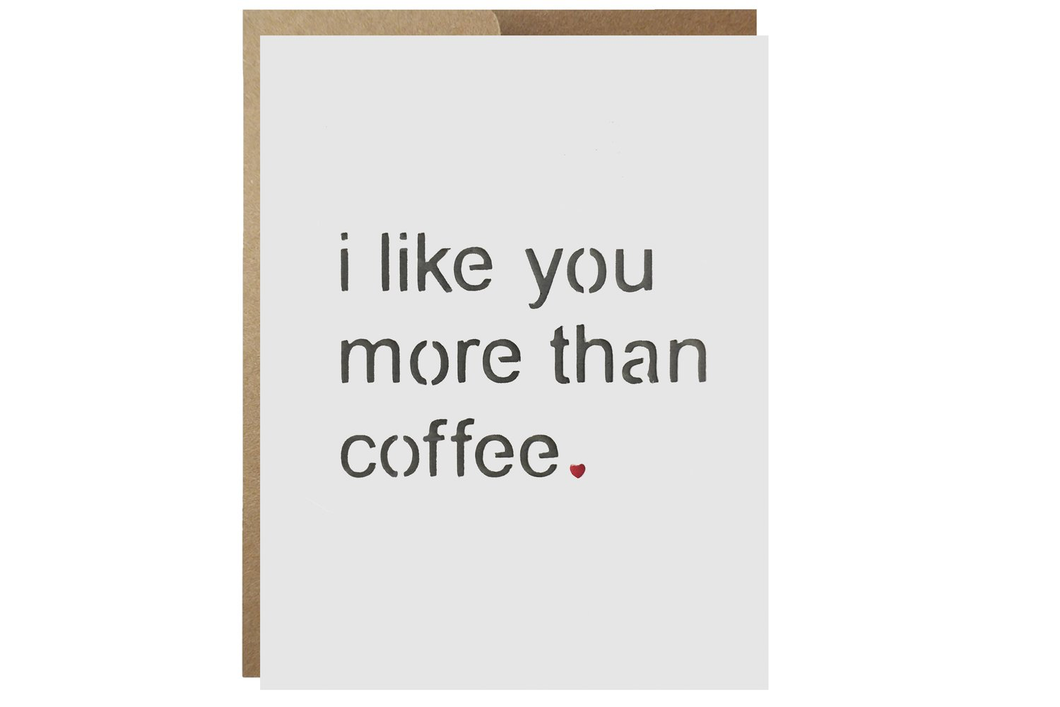 I Like You More Than Coffee