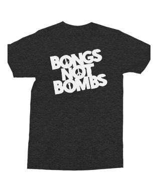 Bongs Not Bombs T-Shirt