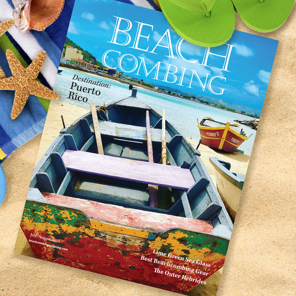 Beachcombing Magazine July/August 2019 Issue