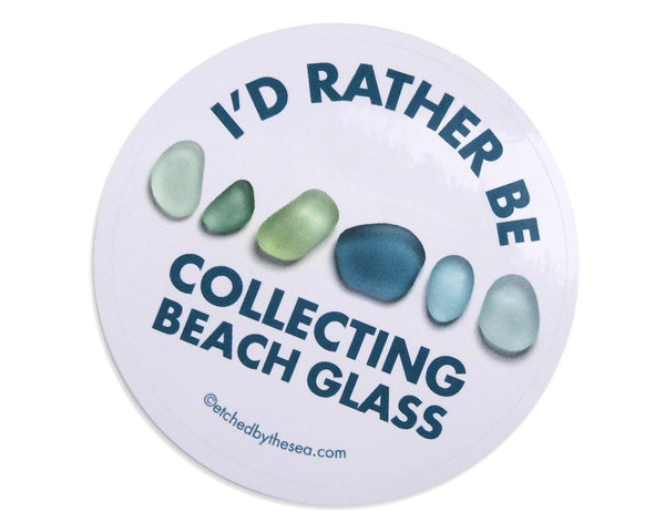 I'd Rather Be Collecting Beach Glass Aqua Glass Round Bumper/Laptop Sticker