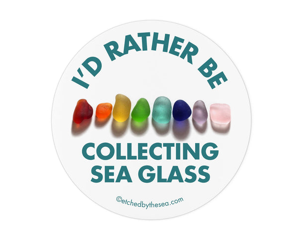 I'd Rather Be Collecting Sea Glass Rainbow Round Bumper/Laptop Sticker