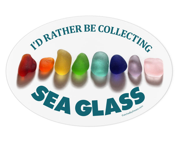 I'd Rather Be Collecting Sea Glass Rainbow Oval Bumper/Laptop Sticker