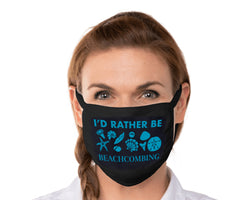 I'd Rather Be Beachcombing Stretch Cotton Face Mask - FREE U.S. Shipping