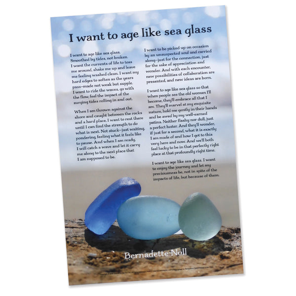 I Want to Age Like Sea Glass Poster - FREE U.S. Shipping
