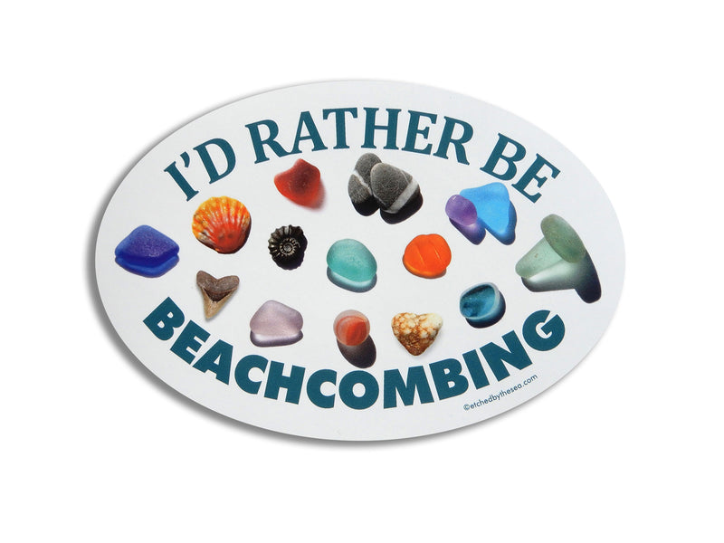 I'd Rather Be Beachcombing Beach Finds Oval Car Magnet