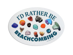 I'd Rather Be Beachcombing Beach Finds Oval Bumper/Laptop Sticker - FREE U.S. Shipping