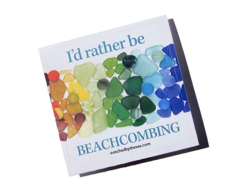 I'd Rather Be Beachcombing Rainbow Beach Glass Square Bumper/Laptop Sticker