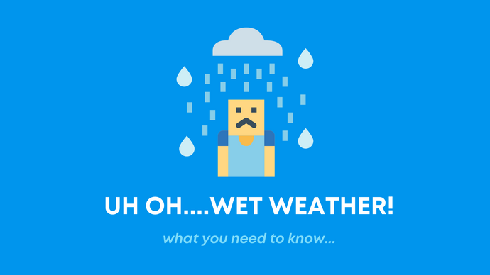 Uh-oh...WET WEATHER!