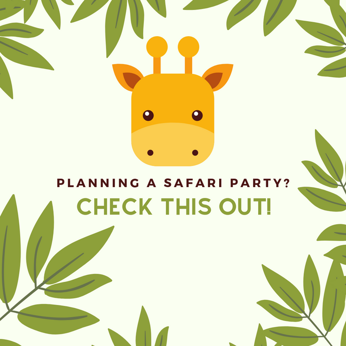 Planning a Safari Party?